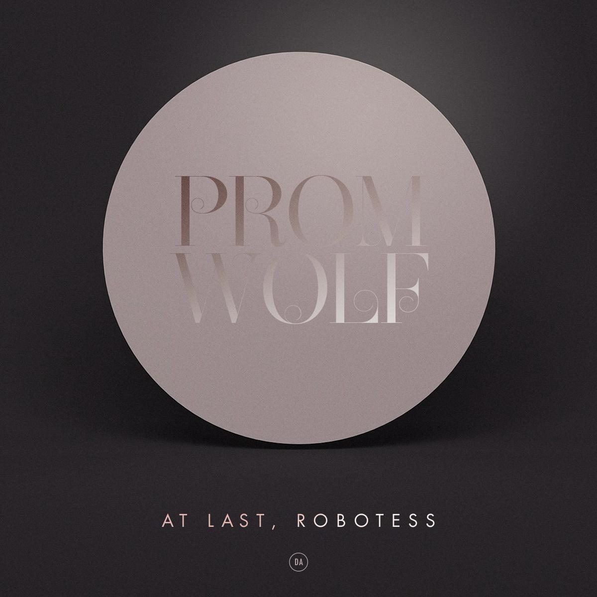 Promwolf — At last, Robotess
